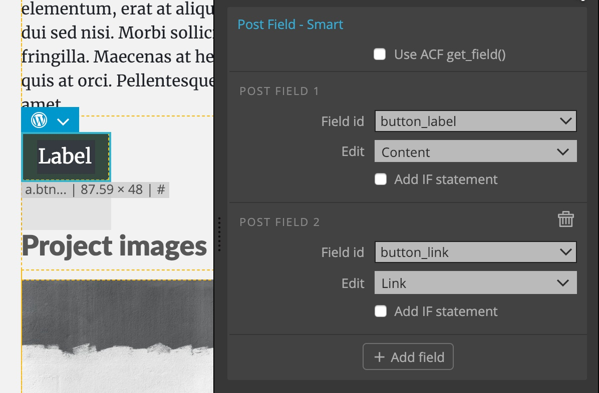 Using post fields for button label and link.