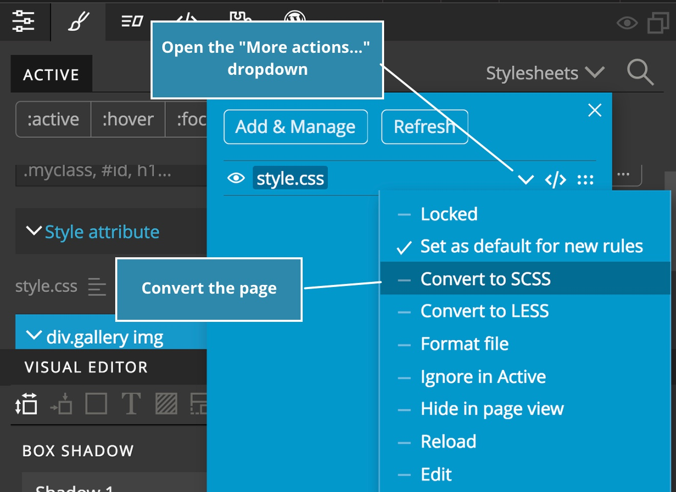 "Screenshot of the ""More actions..."" dropdown and how to convert the stylesheet."